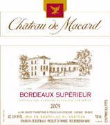 Chateau Macard Bordeaux Superieur 2009