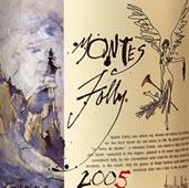 Montes 'Folly' Syrah 2005
